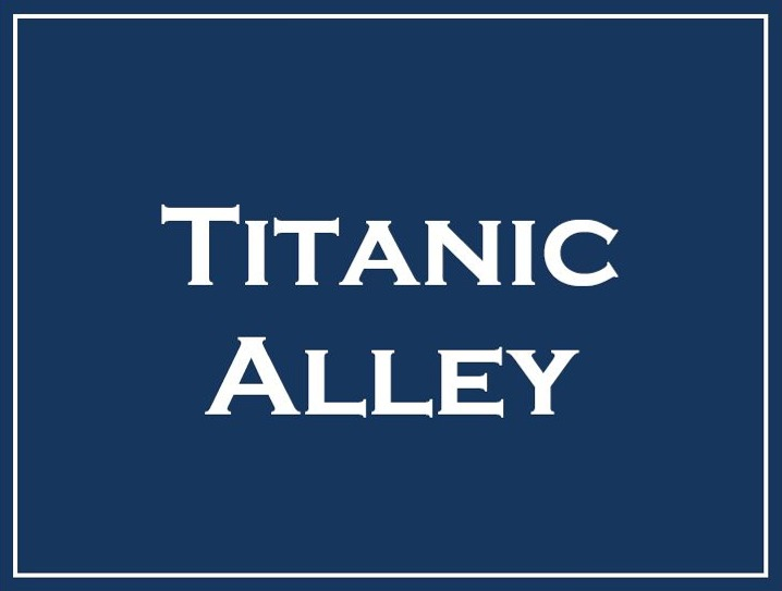 Titanic Alley